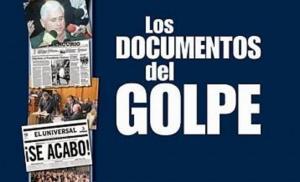 Los documentos del golpe-Fidel Ernesto Vasquez
