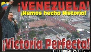 HEMOS VENCIDO COMANDANTE CHAVEZ-FIDEL ERNESTO VASQUEZ