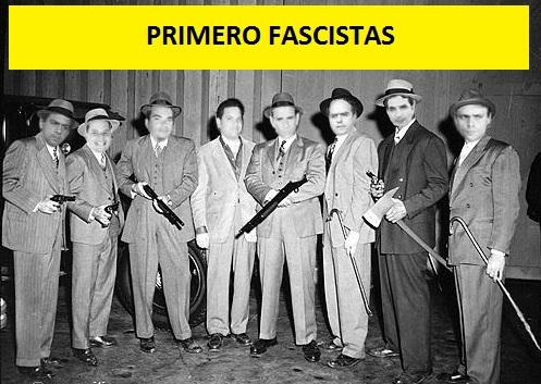 PRIMERO FASCISTAS-Fidel Ernesto Vasquez
