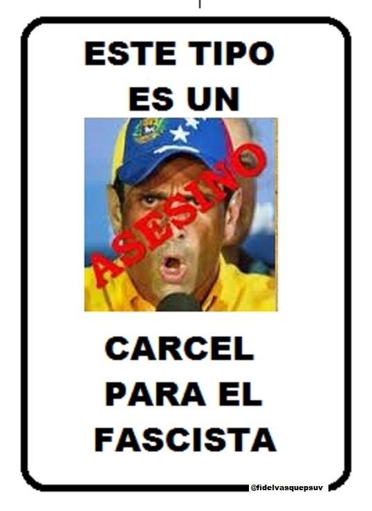 Carcel para Capriles-Fidel Ernesto Vasquez