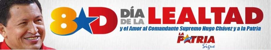 DIA DE LA LEALTAD-Fidel Ernesto Vasquez