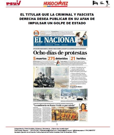 EL TITULAR QUE LA CRIMINAL Y FASCISTA DERECHA DESEA PUBLICAR EN SU AFAN DE IMPULSAR UN GOLPE DE ESTADO