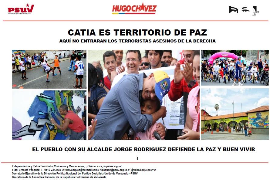 Catia es territorio de PAZ. El pueblo con su alcalde Jorge Rodríguez defiende la paz y buen vivir
