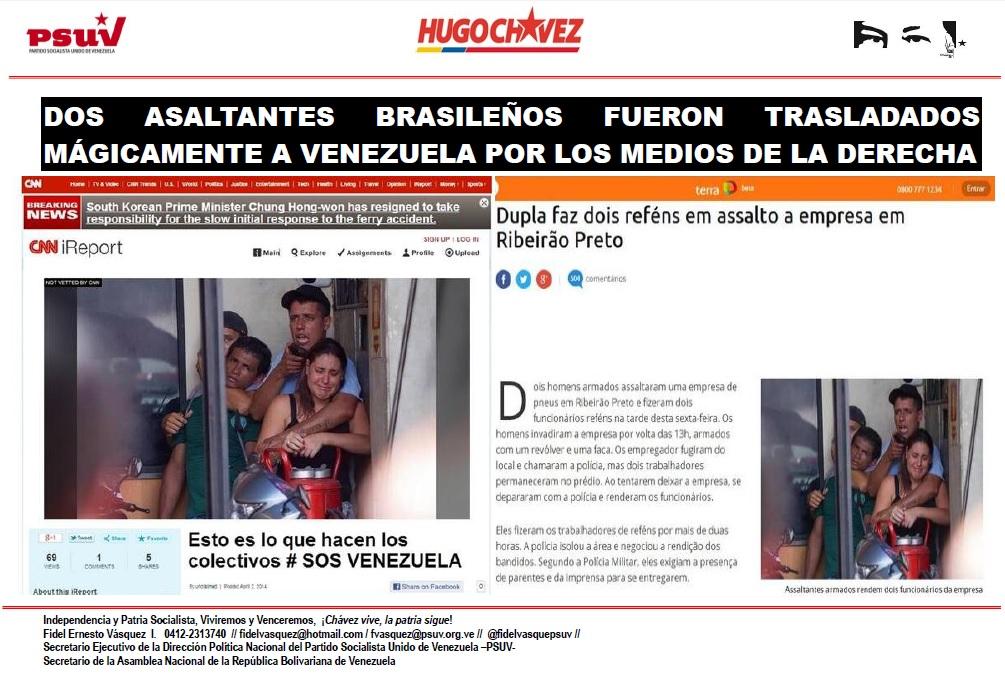 DOS ASALTANTES BRASILEÑOS FUERON TRASLADADOS MÁGICAMENTE A VENEZUELA POR LOS MEDIOS DE LA DERECHA