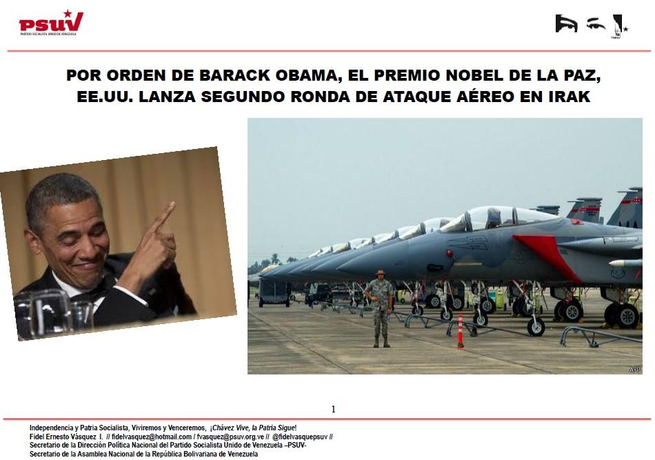 POR ORDEN DE BARACK OBAMA, EL PREMIO NOBEL DE LA PAZ, EE.UU. LANZA SEGUNDO RONDA DE ATAQUE AÉREO EN IRAK
