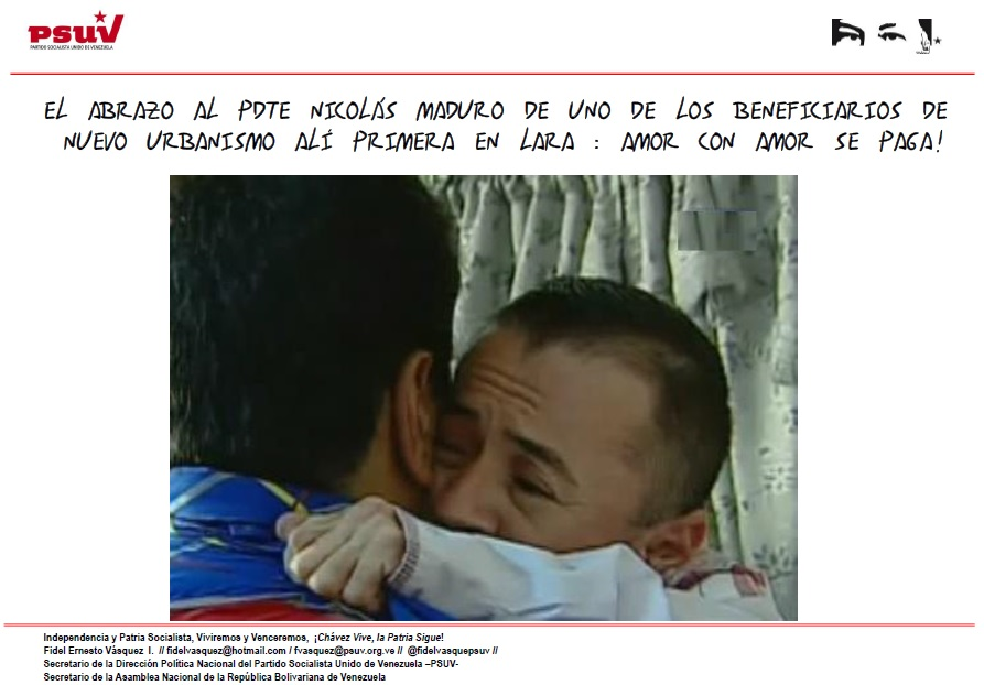Nicolas Maduro amor con amor se paga-Fidel Ernesto Vasquez