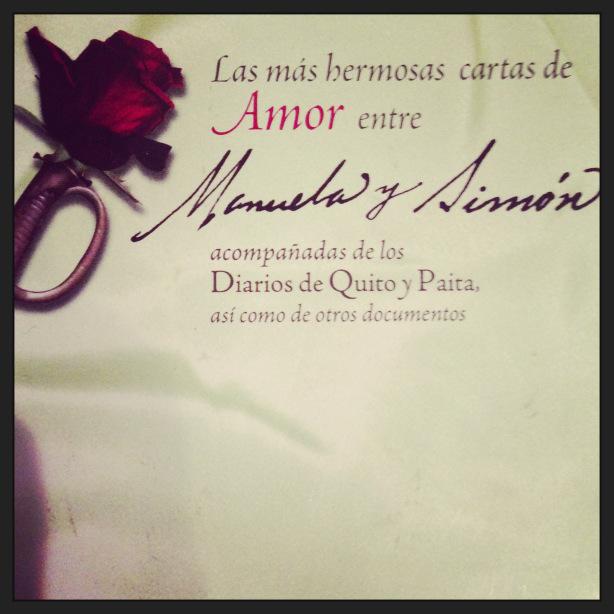 Las mas hermosas cartas de amor entre Manuela y Simon-Fidel Ernesto Vasquez