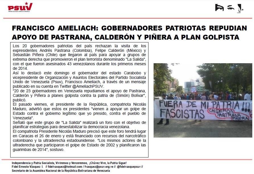 FRANCISCO AMELIACH.- GOBERNADORES PATRIOTAS REPUDIAN APOYO DE PASTRANA, CALDERÓN Y PIÑERA A PLAN GOLPISTA