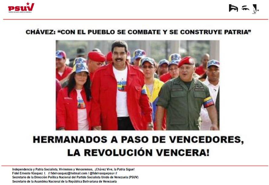 CON EL PUEBLO SE COMBATE Y SE CONSTRUYE PATRIA, HERMANADOS A PASO DE VENCEDORES LA REVOLUCIÓN VENCERA!!