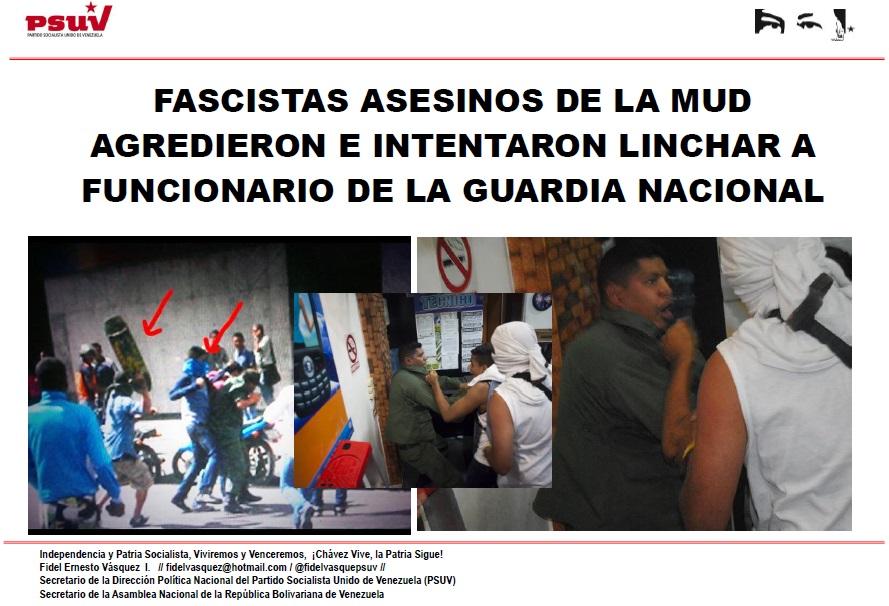 FASCISTAS ASESINOS DE LA MUD AGREDIERON E INTENTARON LINCHAR A FUNCIONARIO DE LA GUARDIA NACIONAL