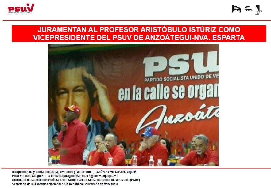 JURAMENTAN AL PROFESOR ARISTÓBULO ISTÚRIZ COMO VICEPRESIDENTE DEL PSUV DE ANZOÁTEGUI-NVA. ESPARTA