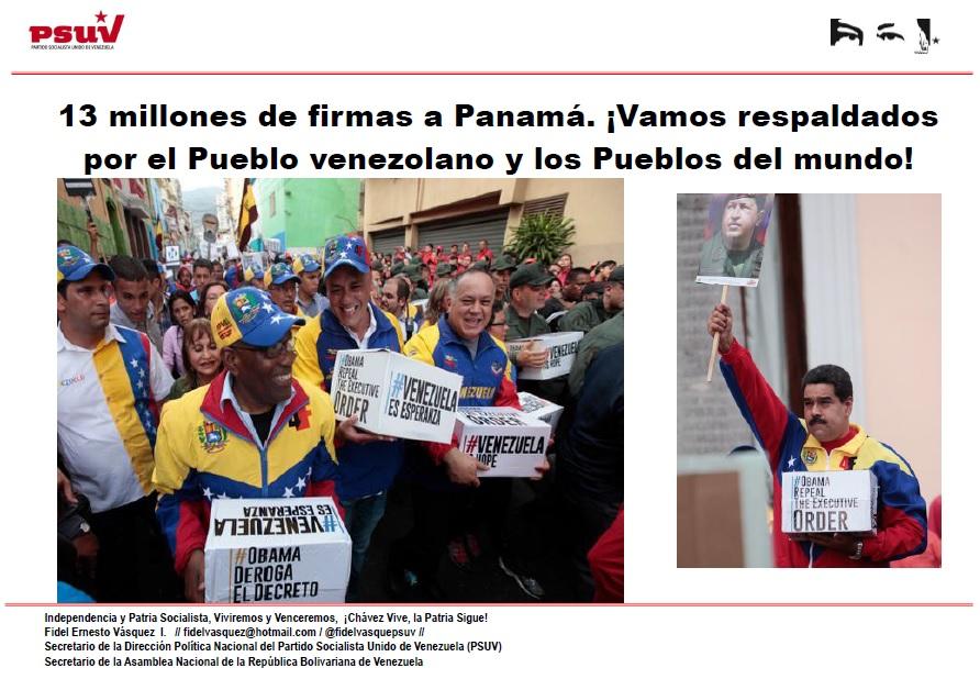 13 millones de firmas a Panamá. ¡Vamos respaldados por el Pueblo venezolano y los Pueblos del mundo!