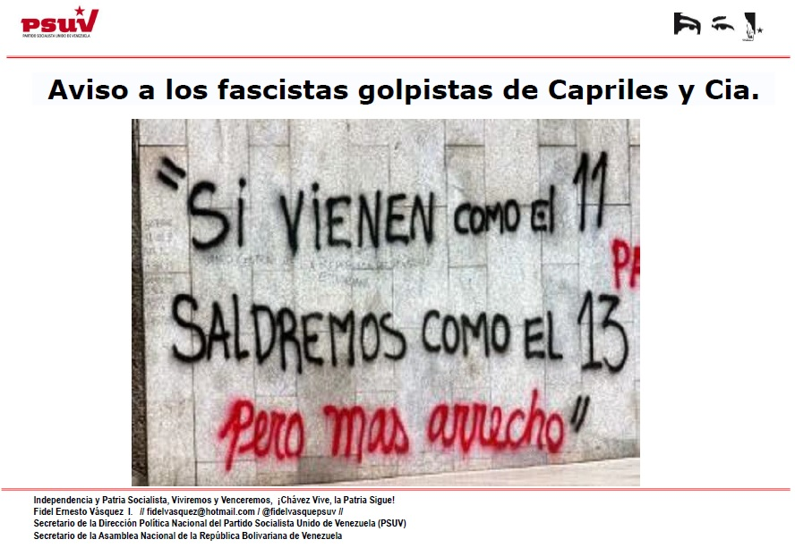 Aviso a los fascistas golpistas de Capriles y Cia.