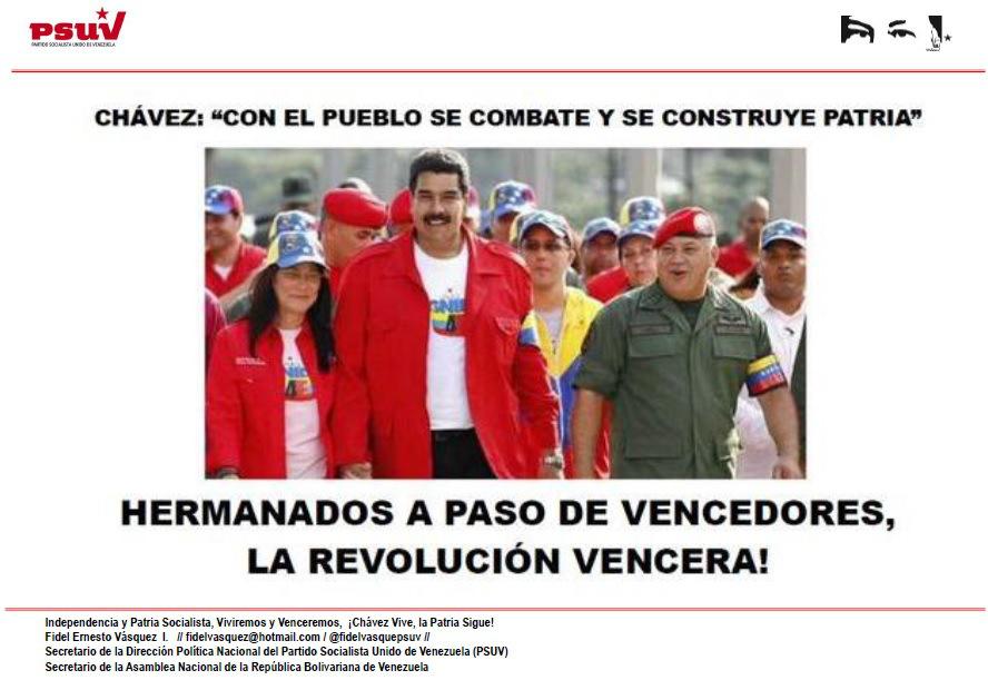 CON EL PUEBLO SE COMBATE Y SE CONSTRUYE PATRIA, HERMANADOS A PASO DE VENCEDORES LA REVOLUCIÓN VENCERA