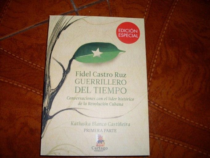 Fidel Castro Ruz, guerrillero del tiempo-Fidel Ernesto Vasquez