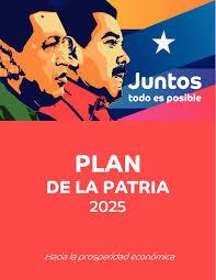 1. PLAN DE LA PATRIA DE LA REPÚBLICA BOLIVARIANA DE VENEZUELA 2019-2025